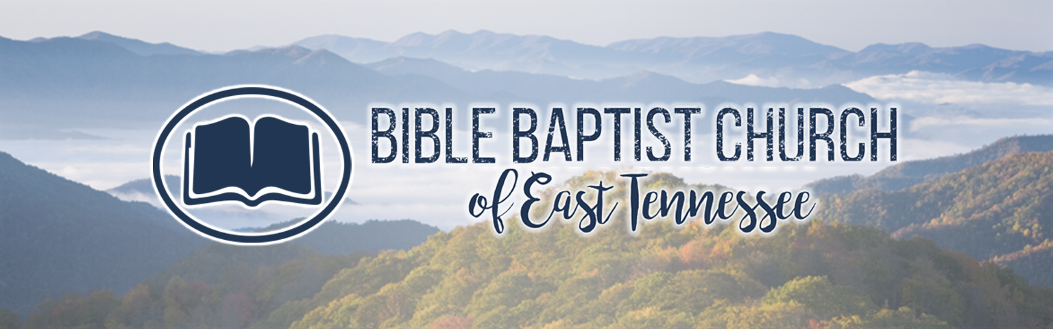 Bible Baptist Church of East Tennessee